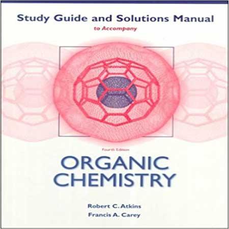دانلود حل المسائل و تمرین شیمی آلی کری ویرایش 4 چهارم