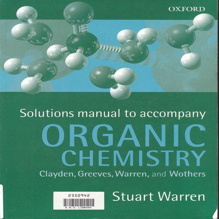 دانلود حل المسائل شیمی آلی کلایدن استوارت وارن ویرایش 1 Stuart Warren
