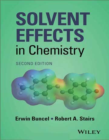 دانلود کتاب اثرات حلال در شیمی ویرایش 2 دوم Erwin Buncel