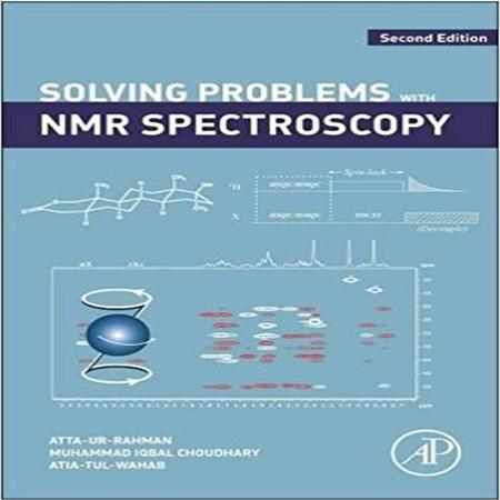 دانلود کتاب حل مسائل و تعیین ساختار با طیف سنجی NMR ویرایش 2 دوم Atta-ur-Rahman