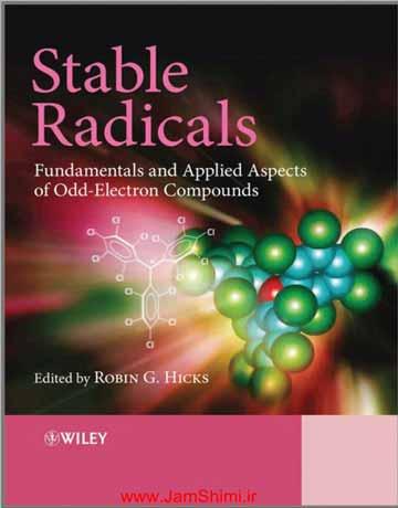 دانلود کتاب رادیکال های پایدار: اصول و معیارهای کاربردی ترکیبات الکترون منفرد Robin Hicks