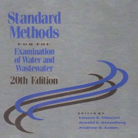 دانلود کتاب روش های استاندارد آزمایش و بررسی آب و فاضلاب ویرایش 20 Clescerl