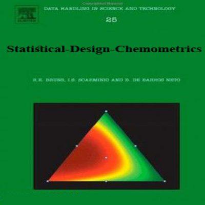دانلود کتاب طراحی آماری کمومتریکس ویرایش 1 Statistical Design - Chemometrics