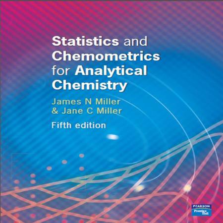 دانلود کتاب کمومتریکس و آمار برای شیمی تجزیه میلر ویرایش 5