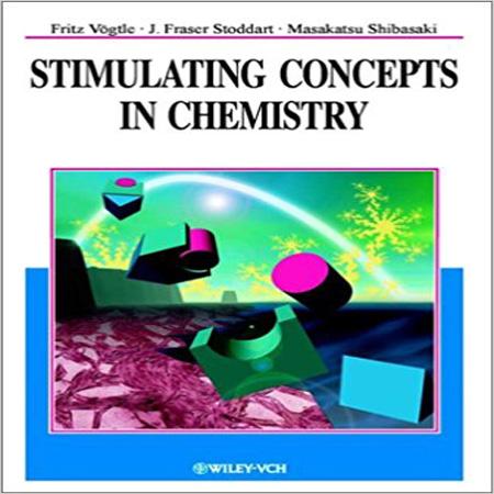 دانلود کتاب Stimulating Concepts in Chemistry مفاهیم مهیج در شیمی Fritz Vögtle