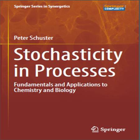 دانلود کتاب سینتیک شیمیایی تصادفی مبانی و کاربرد در شیمی و زیست Peter Schuster