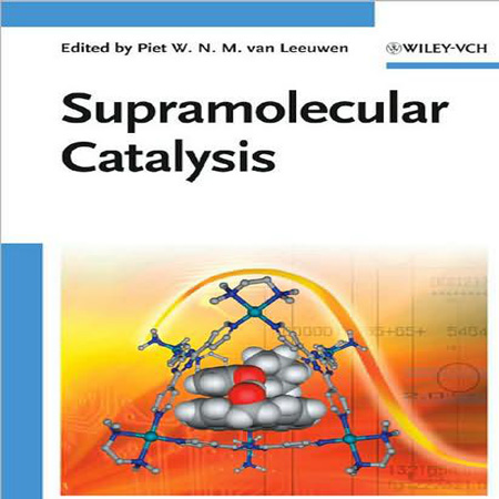 دانلود کتاب Supramolecular Catalysis کاتالیزورهای ابر مولکولی Leeuwen