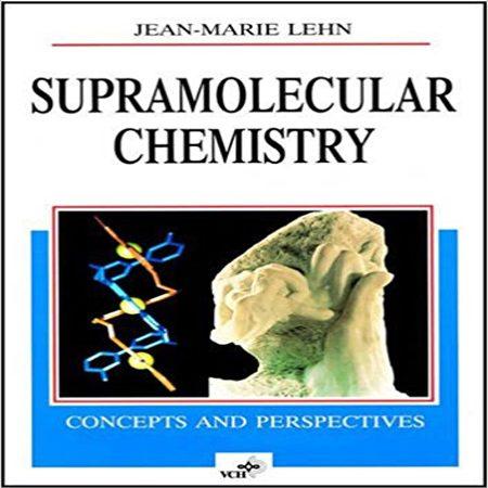 دانلود کتاب شیمی ابرمولکولی و چند مولکولی: مفاهیم و چشم انداز Jean-Marie Lehn
