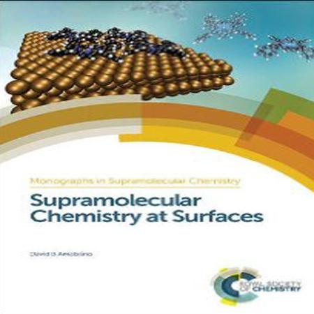 دانلود Supramolecular Chemistry at Surfaces کتاب شیمی چند مولکولی در سطوح Amabilino