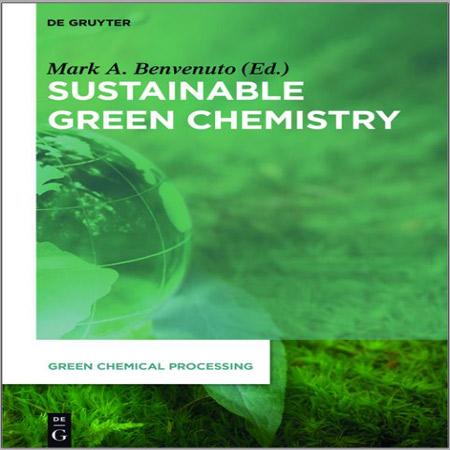 دانلود کتاب شیمی سبز پایدار Mark Anthony Benvenuto
