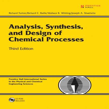 دانلود کتاب آنالیز، سنتز و طراحی فرایندهای شیمیایی ویرایش 3 سوم Richard Turton