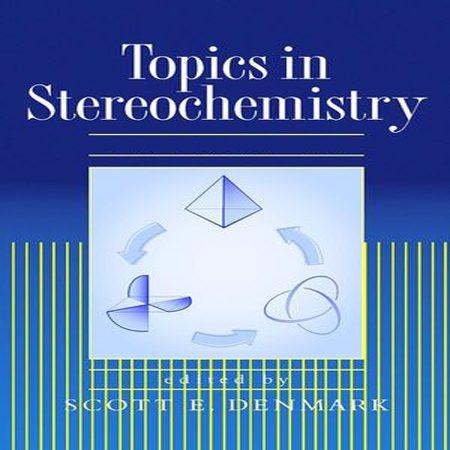 دانلود کتاب موضوعات شیمی فضایی Topics in Stereochemistry ویرایش 24