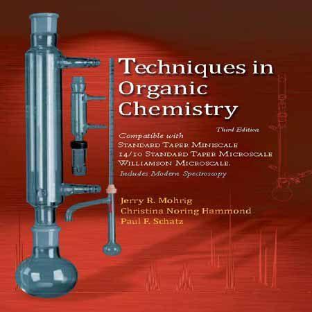 دانلود کتاب تکنیک ها در شیمی آلی ویرایش 3 سوم Jerry R. Mohrig