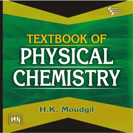 دانلود کتاب شیمی فیزیک H. K. Moudgil چاپ 2010