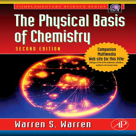 دانلود کتاب مفاهیم و اصول فیزیکی شیمی Warren S. Warren ویرایش دوم