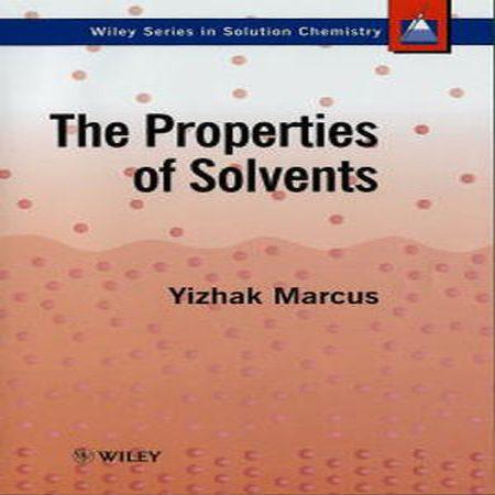 دانلود کتاب خواص و ویژگی حلال های شیمیایی تالیف Yizhak Marcus