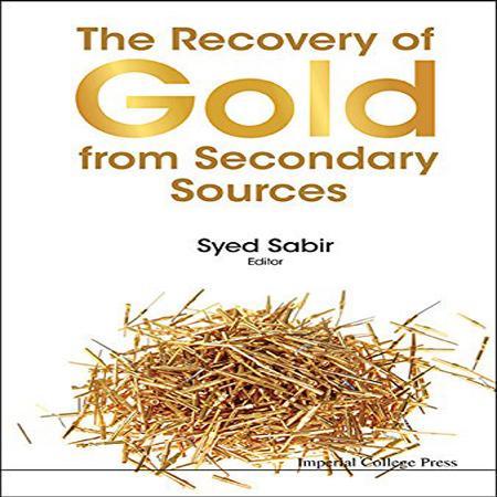دانلود کتاب روش های بازیافت طلا از منابع ثانویه Syed Sabir