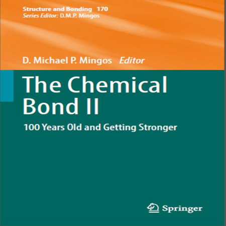 دانلود The Chemical Bond II: 100 Years Old and Getting Stronger پیوند شیمیایی