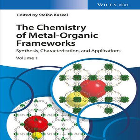 دانلود کتاب شیمی چارچوب های فلزی-آلی MOF : سنتز ، خصوصیات و کاربردها Stefan Kaskel