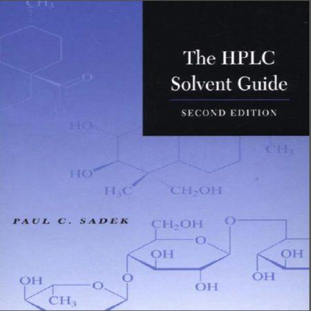 کتاب راهنمای حلال کروماتوگرافی HPLC ویرایش 2 دوم پائول سی سادک Paul C. Sadek