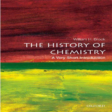 کتاب تاریخچه شیمی: یک مقدمه بسیار کوتاه William H. Brock