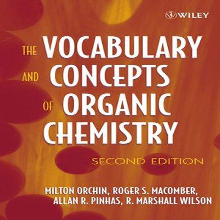 دانلود کتاب لغات و واژگان و مفاهیم تخصصی شیمی آلی ویرایش 2 دوم Milton Orchin