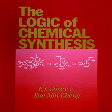 دانلود The Logic of Chemical Synthesis کتاب منطق سنتز های شیمیایی کوری و چنگ
