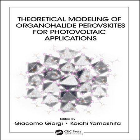 دانلود کتاب مدل سازی نظری هالید های آلی Perovskites برای کاربردهای فتوولتائیک Giorgi