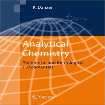 دانلود Theoretical and Metrological Fundamentals مبانی نظری شیمی تجزیه