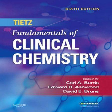 کتاب مبانی شیمی بالینی تیتز Tietz ویرایش 6 ششم Carl A. Burtis