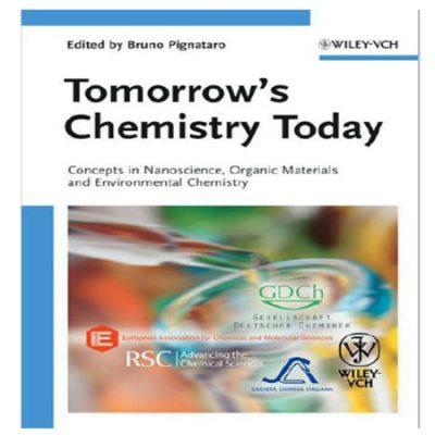 دانلود کتاب شیمی فردا ، امروز ویرایش 2 Tomorrow's Chemistry Today