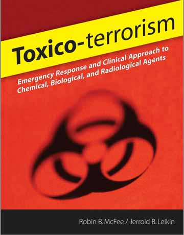 کتاب Toxic-Terrorism: پاسخ اضطراری و رویکرد بالینی به عوامل شیمیایی، زیستی و رادیولوژیک
