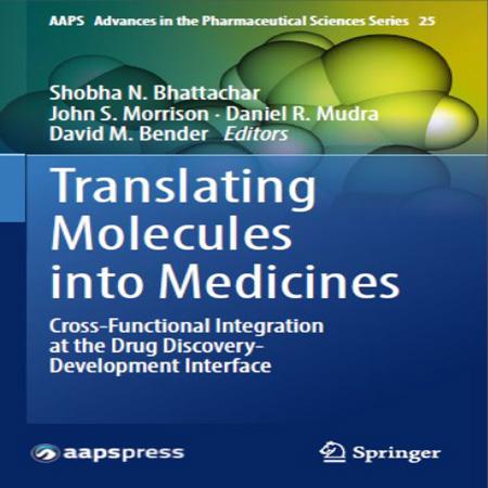 دانلود کتاب ترجمه و انتقال مولکول به دارو Shobha N. Bhattachar ویرایش 1 چاپ 2017