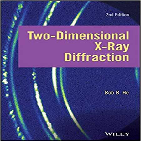 دانلود کتاب پراش پرتو اشعه ایکس 2 دو بعدی ویرایش دوم Bob B. He