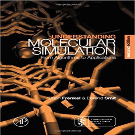 دانلود کتاب درک شبیه سازی مولکولی: از الگوریتم ها تا کاربردها ویرایش 2 دوم Daan Frenkel