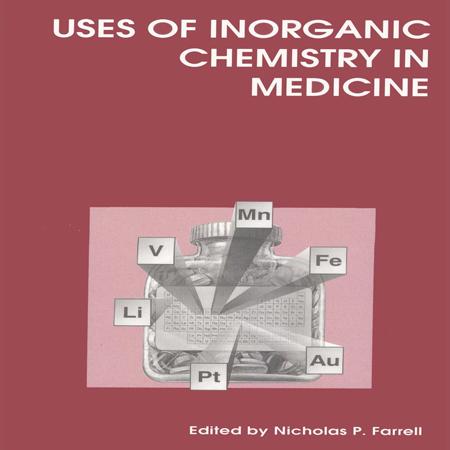 دانلود کتاب کاربردهای شیمی معدنی در پزشکی Nicholas P Farrell