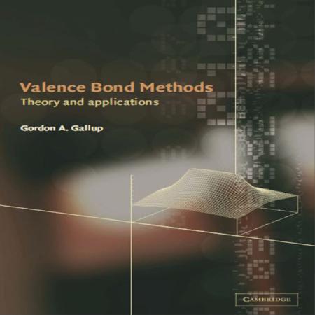 دانلود Valence Bond Methods Theory and Applications کتاب تئوری پیوند ظرفیت و کاربرد