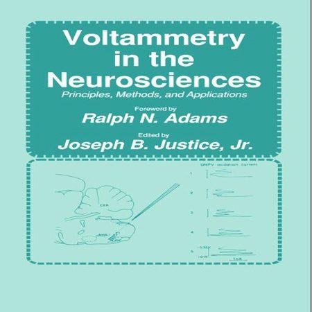 دانلود کتاب ولتامتری در علوم اعصاب ، مبانی ، روش ها و کاربردها Justice