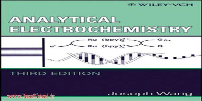 دانلود کتاب الکتروشیمی تجزیه ای وانگ ویرایش سوم wang electrochemistry