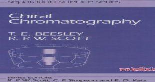 دانلود کتاب کروماتوگرافی کایرال Chiral Chromatography T.E.Beesley