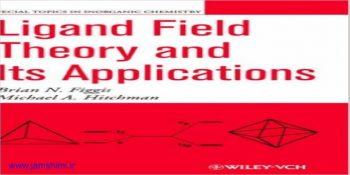 دانلود کتاب شیمی معدنی فیگیس figgis Ligand Field Theory and Its Applications