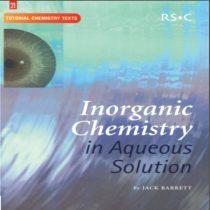 دانلود کتاب شیمی معدنی در محلول های آبی نوشته بارت