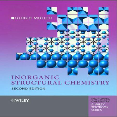 دانلود Inorganic Structural Chemistry شیمی معدنی مولر ویرایش 2 با حل المسائل