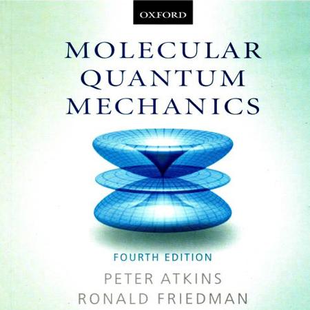دانلود کتاب مکانیک کوانتومی مولکولی اتکینز و فریدمن ویرایش 4 چهارم