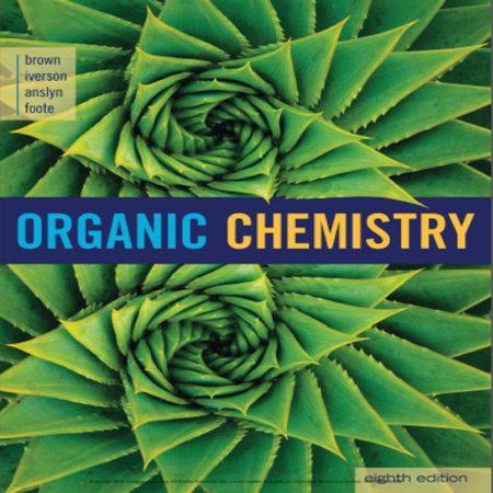 دانلود Organic Chemistry 8th کتاب شیمی آلی برون آنسلین ، فوت ویرایش هشتم 2017