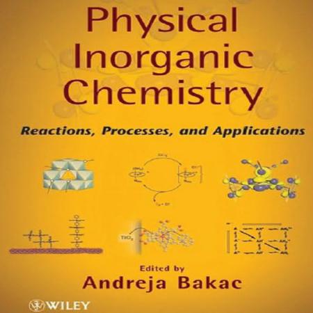دانلود کتاب شیمی فیزیک معدنی Reactions, Processes, and Applications