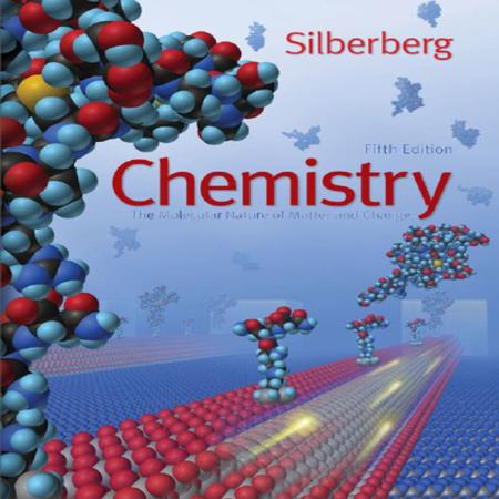 دانلود کتاب Chemistry The Molecular Nature of Matter شیمی عمومی سیلبربرگ ویرایش 5